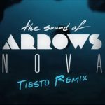 The Sound Of Arrows - Nova (Tiësto remix)