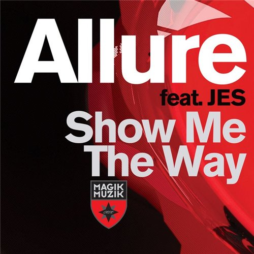 Allure – Show Me The Way