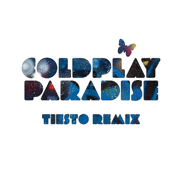 Coldplay - Paradise (Tiësto remix)
