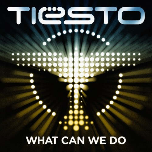 Tiësto - What Can We Do (A Deeper Love)