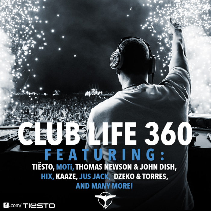 Tiesto Club Life Podcast 360