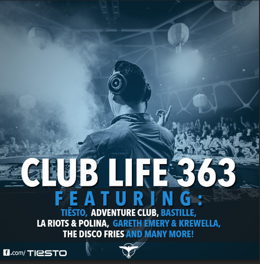 Tiësto's Club Life podcast 363