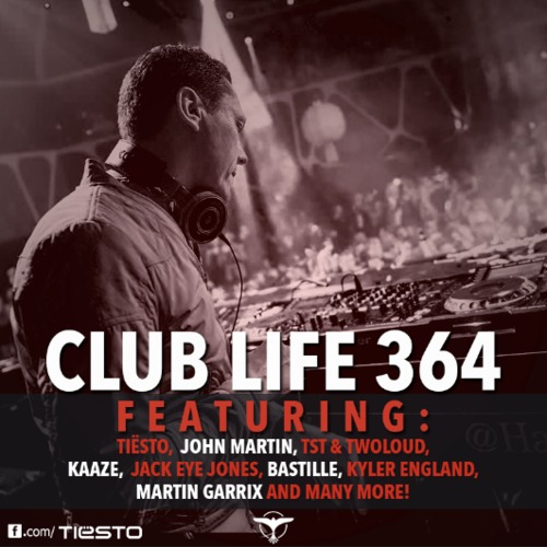 Tiesto Club Life Podcast 364