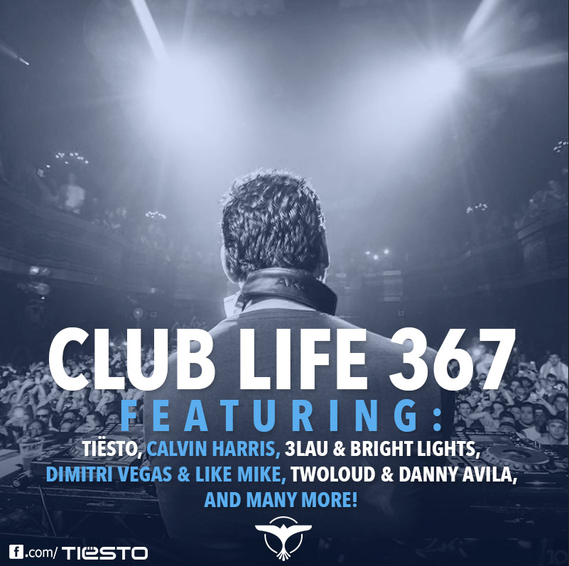 Tiësto's Club Life podcast 367