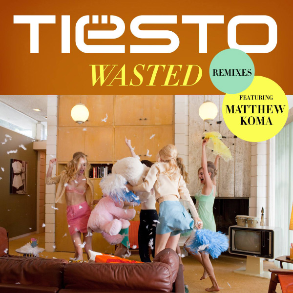 Tiesto Wasted Remixes Artwork