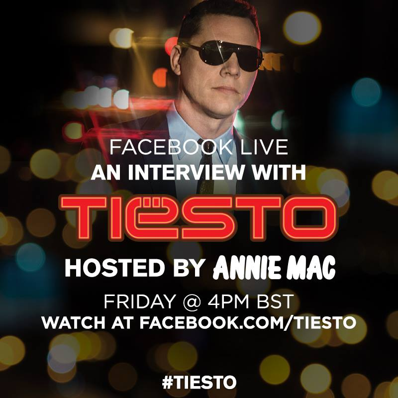 Facebook Live Interview With Tiesto hosted by Annie Mac