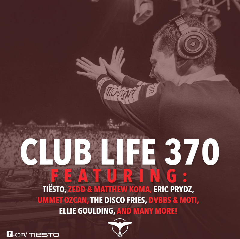 Tiesto's Club Life Podcast 369
