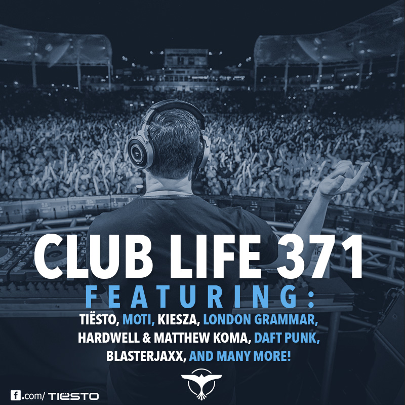 Tiësto's Club Life podcast 371