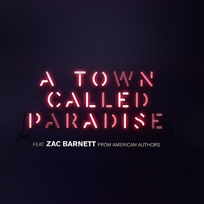 Tiësto – A Town Called Paradise (feat. Zac Barnett from American Authors)