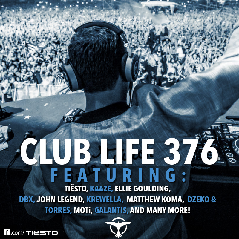 Tiesto's Club Life podcast 376