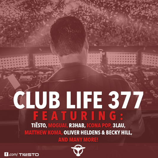 Tiësto's Club Life podcast 377