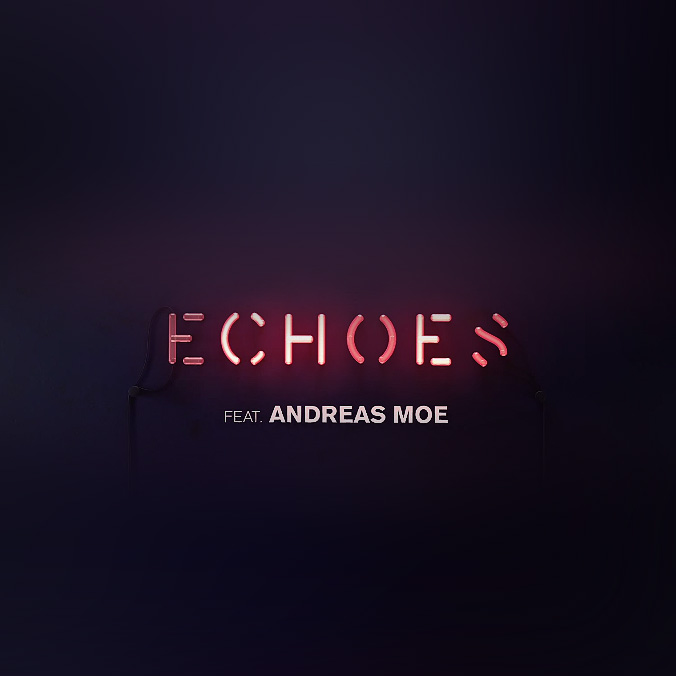 Tiësto - Echoes (feat. Andreas Moe)