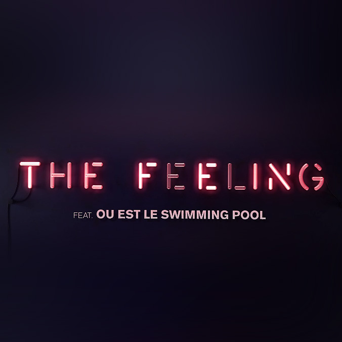 Tiësto - The Feeling (feat. Ou Est Le Swimming Pool) Lyrics