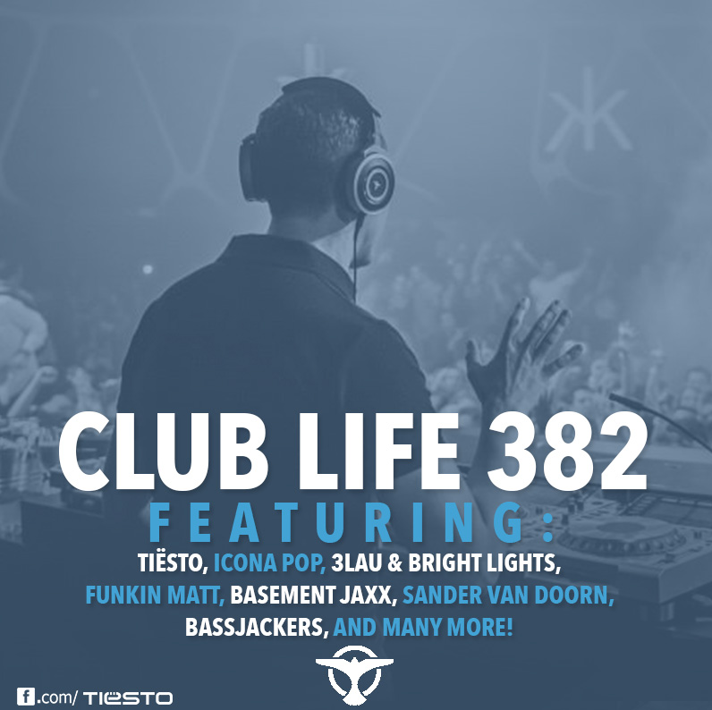 Tiësto's Club Life podcast 382