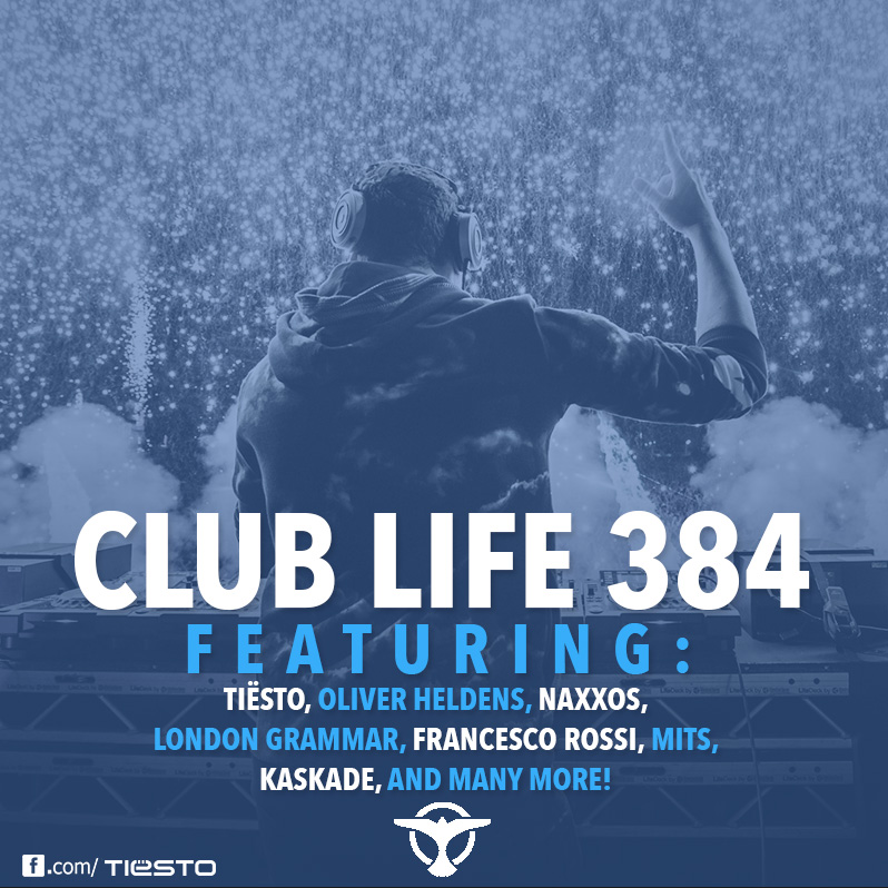 Tiësto's Club Life podcast 384