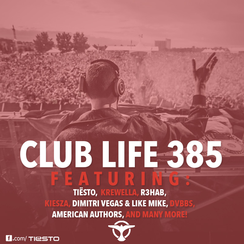Tiësto's Club Life podcast 385